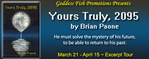 Yours Truly, 2095 by Brian Paone