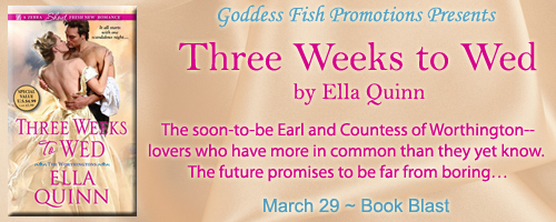 Three Weeks to Wed (The Worthingtons #1) by Ella Quinn