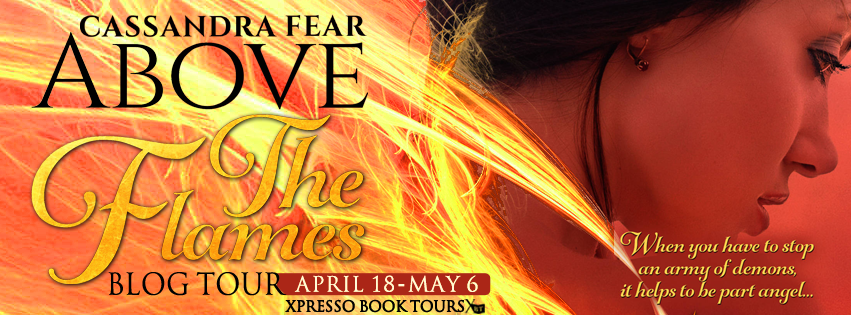 Above The Flames (The Flames Trilogy #1) by Cassandra Fear