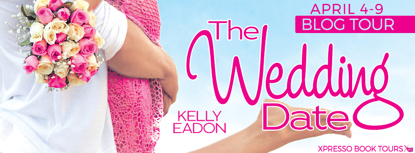 The Wedding Date by Kelly Eadon