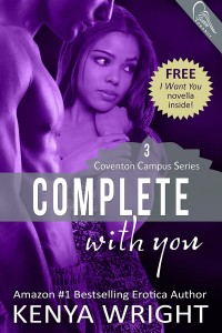 Complete with you (Coventon Campuse Series #3) by Kenya Wright