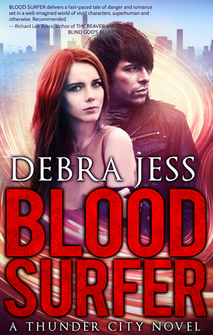 Blood Surfer (Thunder City #1) by Debra Jess