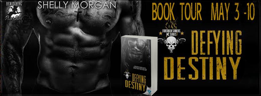 Defying Destiny (Forsaken Sinners MC #3) by Shelly Morgan