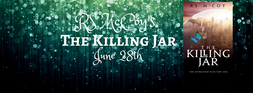 The Killing Jar (The Extraction Files #1) by R.S. McCoy Cover Reveal