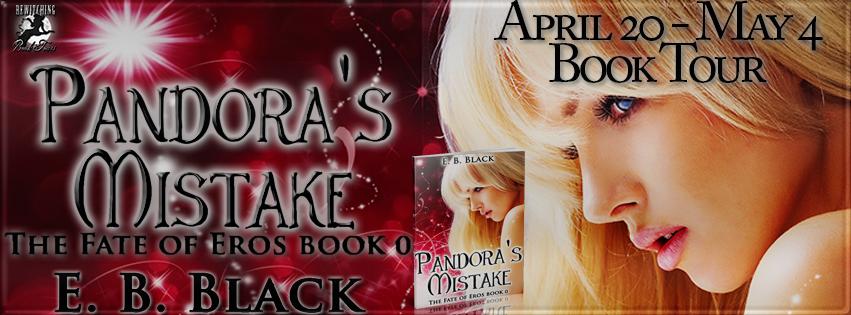Pandora's Mistake (Fate of Eros #0) by E.B. Black