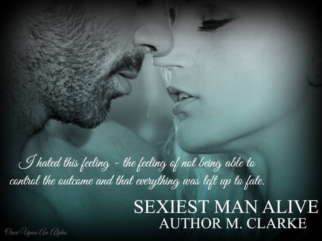 Sexiest Man Alive (Knight Fashion #1) by M. Clarke
