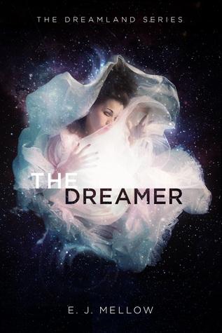 The Dreamer (Dreamland #1)