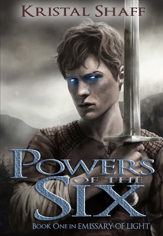 Powers of the Six (Emissary of Light, #1)