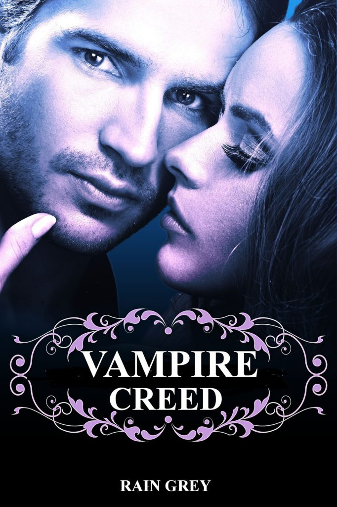 Vampire Creed by Rain Grey
