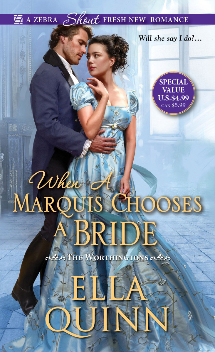 When a Marquis Chooses a Bride (The Worthingtons #2) by Ella Quinn