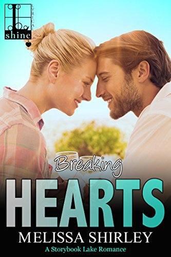 Breaking Hearts by Melissa Shirley