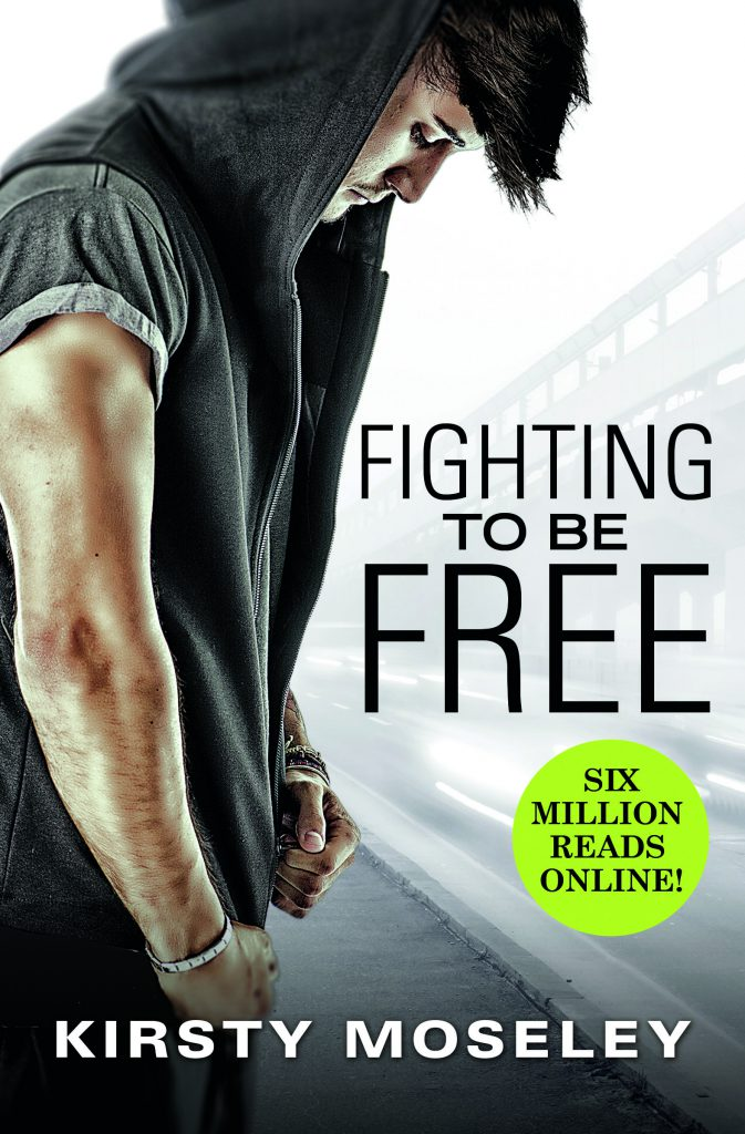 Fighting to be Free (Fighting To Be Free #1) by Kirsty Moseley