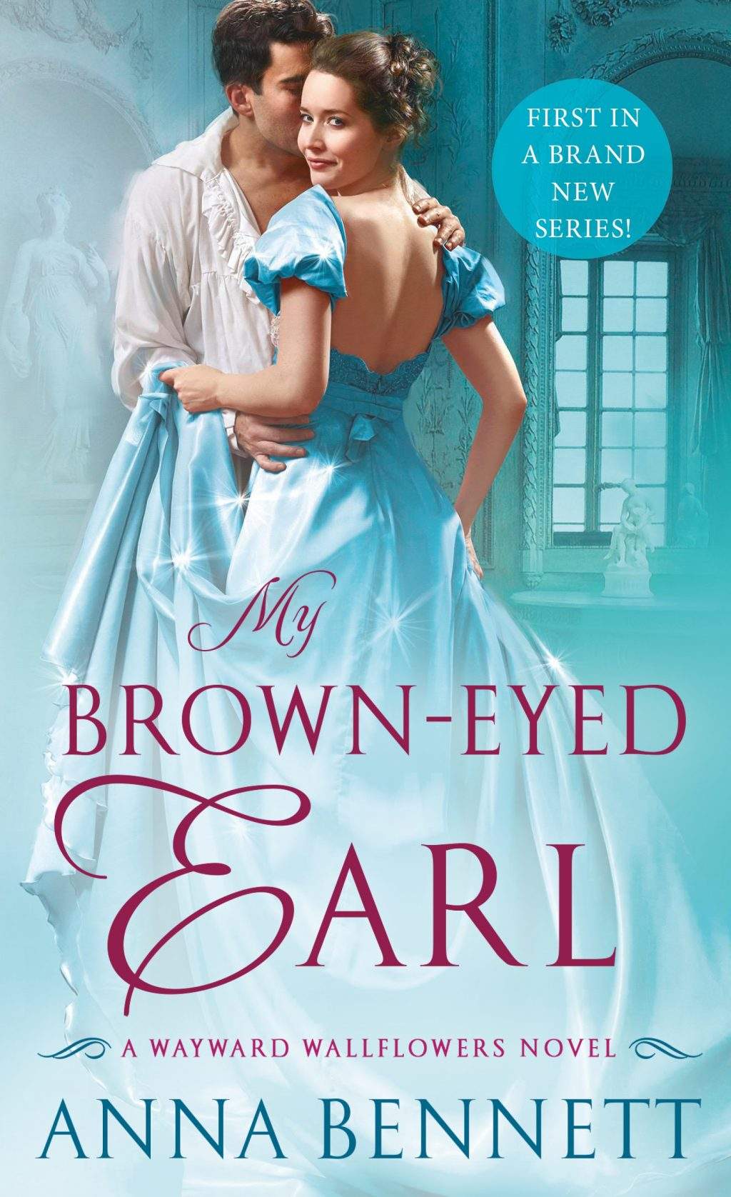 My Brown-Eyed Earl By Anna Bennett