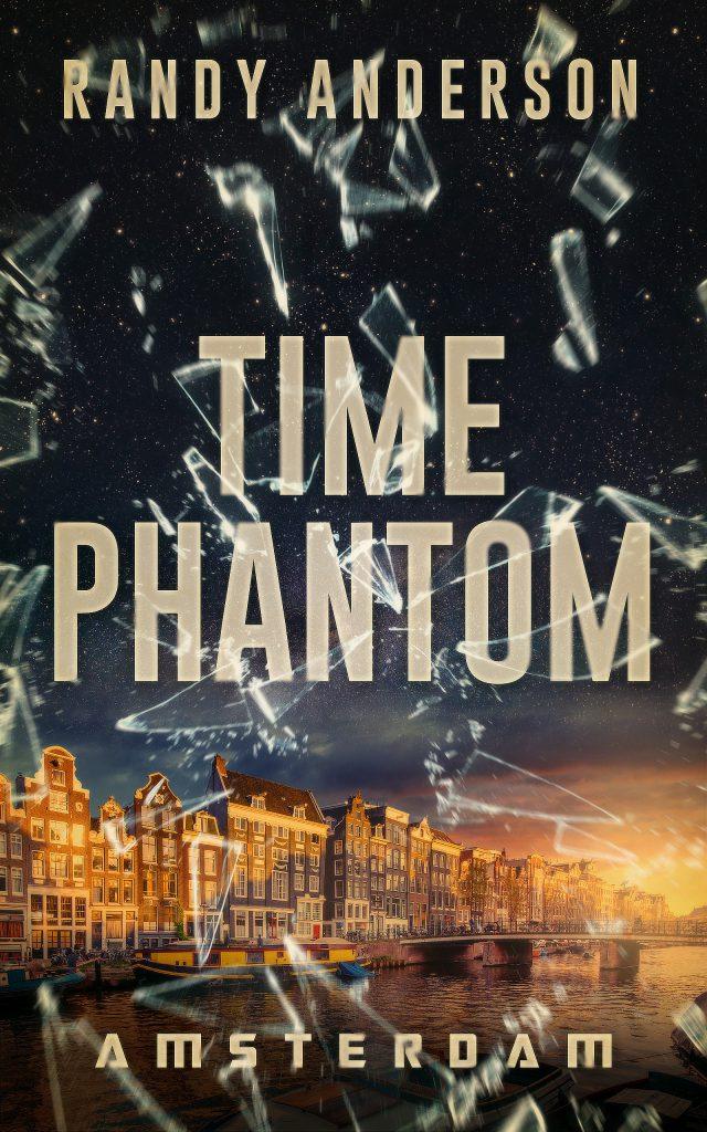 Time Phantom: Amsterdam by Randy Anderson