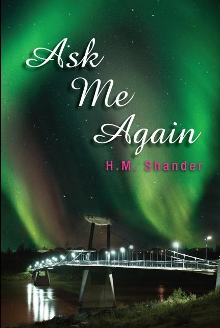 Ask Me Again By H.M. Shander