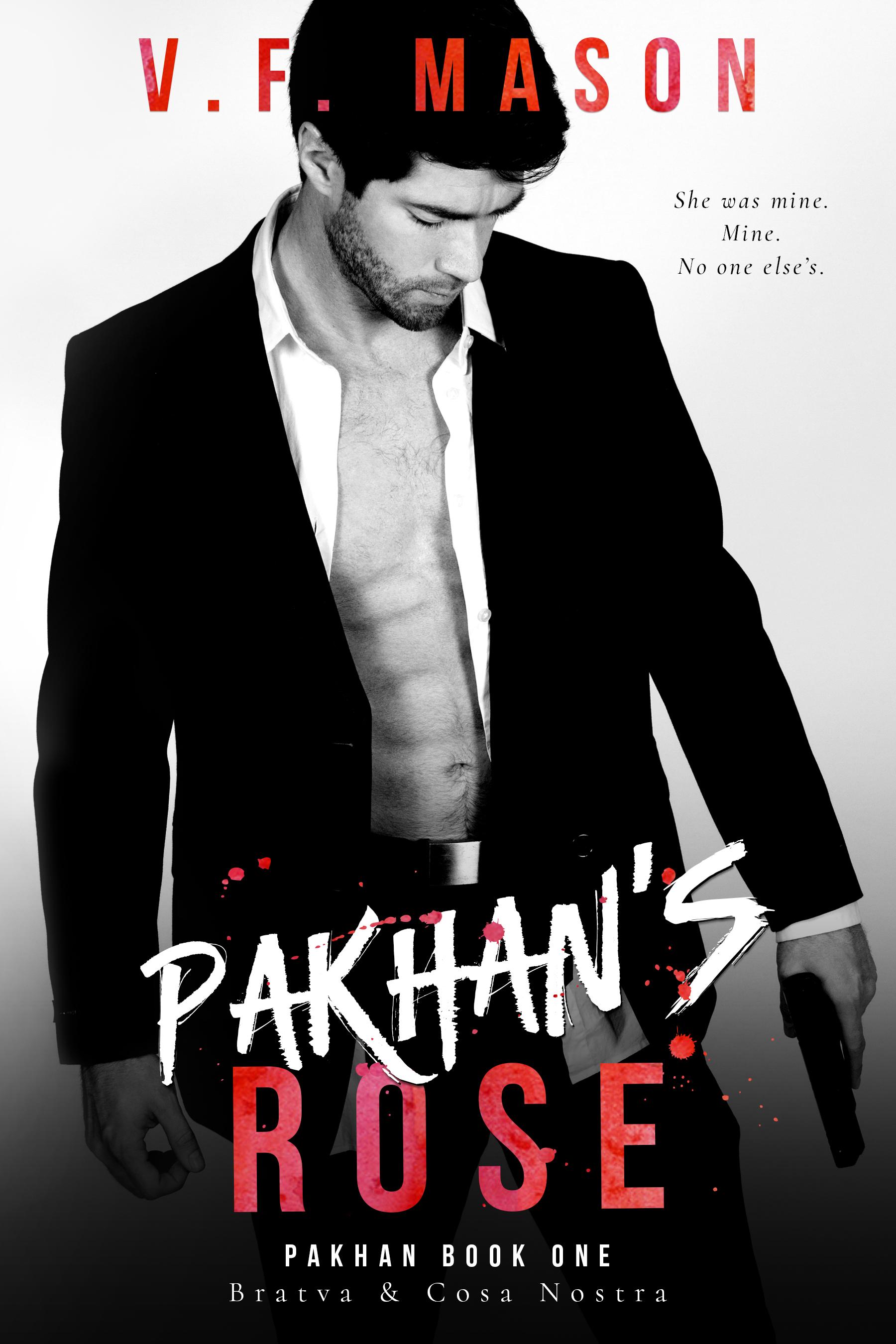 Pakhan's Rose (Pakhan Duet #1) by V.F. Mason