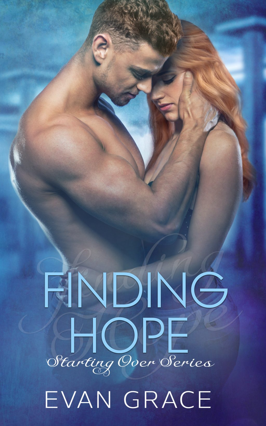 Finding Hope (Starting Over #5) by Evan Grace