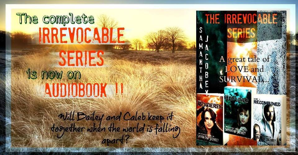 Irrevocable Series By Samantha Jacobey