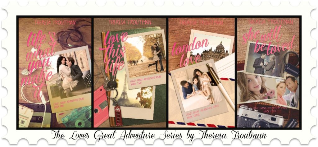 The Love's Great Adventure Series by Theresa Troutman