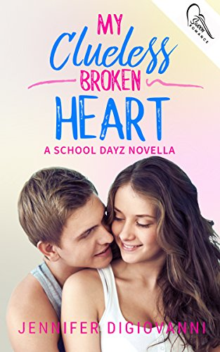 My Clueless Broken Heart by Jennifer DiGiovanni