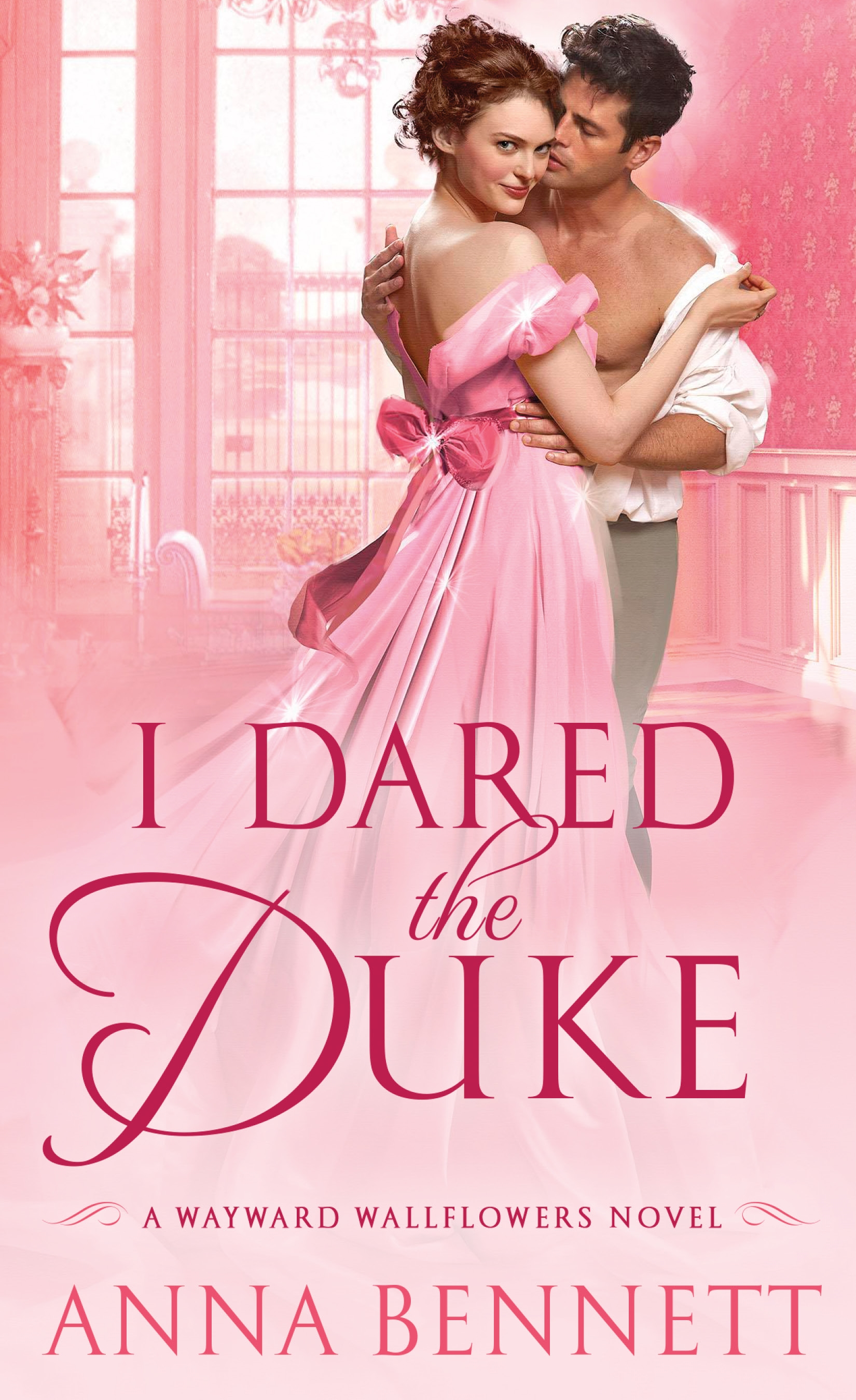 I Dared the Duke (Wayward Wallflowers Series #2) by Anna Bennett