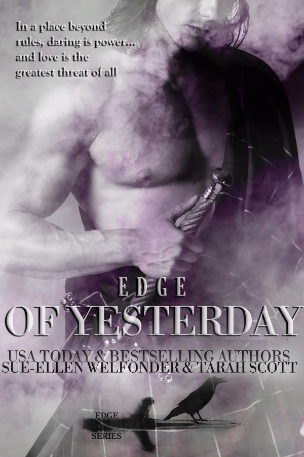 Edge of Yesterday (Edge Series #1) by Sue-Ellen Welfonder & Tarah Scott