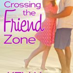 Crossing the Friend Zone (Belmont Beach Brides #3) by Kelly Eadon