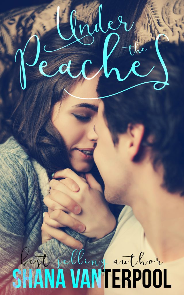 Under the Peaches (Teaching Love #1) by Shana Vanterpool