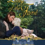 The Lady of the Forest by Barbara Bettis