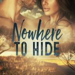 Nowhere to Hide (Justice Served # 1) by Louise Lyndon