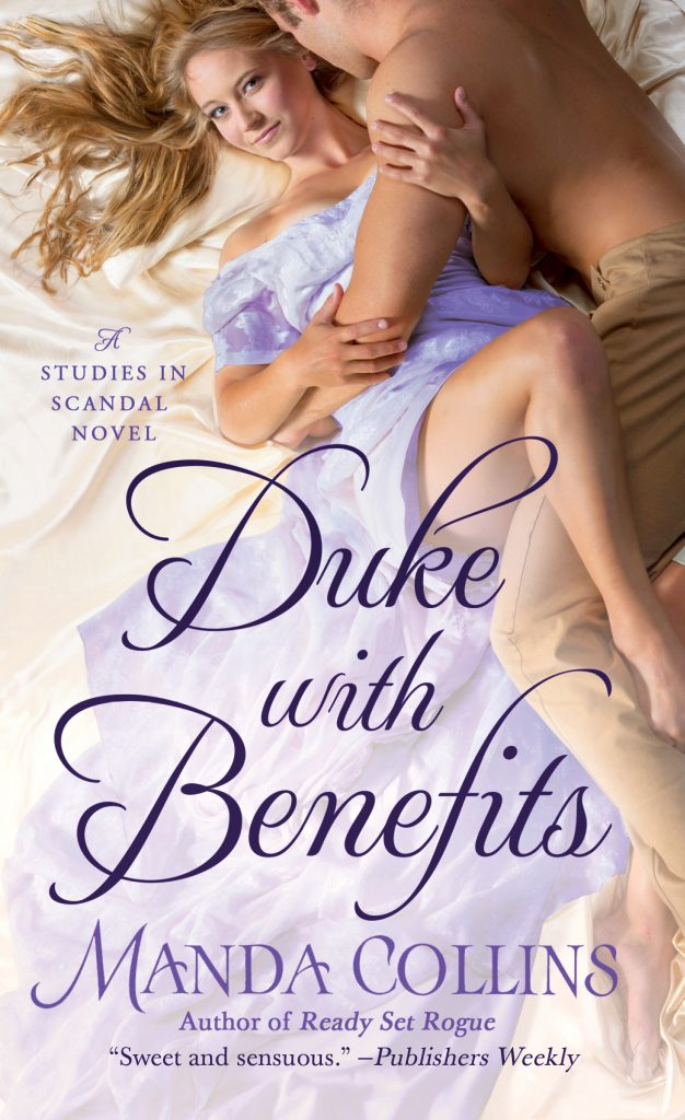 Duke with Benefits (Studies in Scandal #2) by Manda Collins