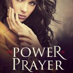 The Power of Prayer by Lorana Hoopes