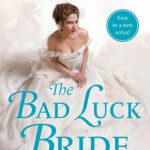 The Bad Luck Bride (The Cavensham Heiresses #1) by Janna McGregor