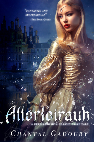 Allerleirauh by Chantal Gadoury