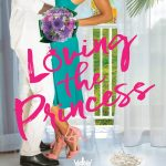 Loving the Princess (The Royal Weddings #2) by A.C. Arthur