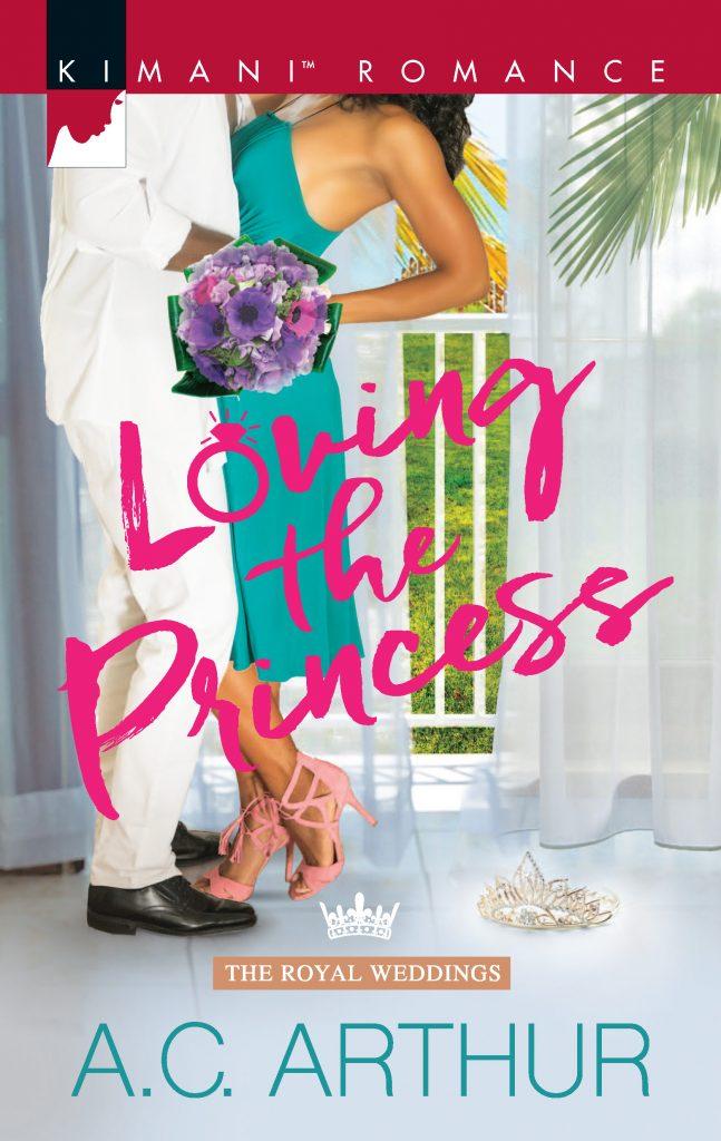 Loving the Princess (The Royal Weddings #2) by A.C. Arthur