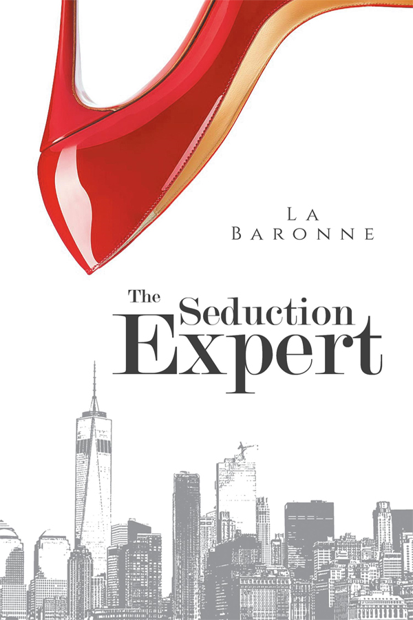 The Seduction Expert by La Baronne