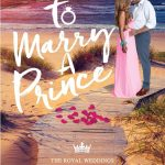 To Marry a Prince (The Royal Weddings) by A. C. Arthur