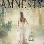 Amnesty (Amnesia #2) by Cambria Hebert