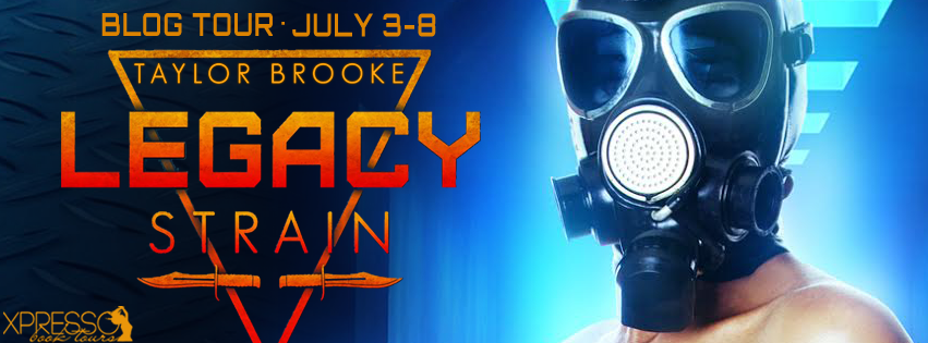 Legacy Strain (Isolation #3) Taylor Brooke