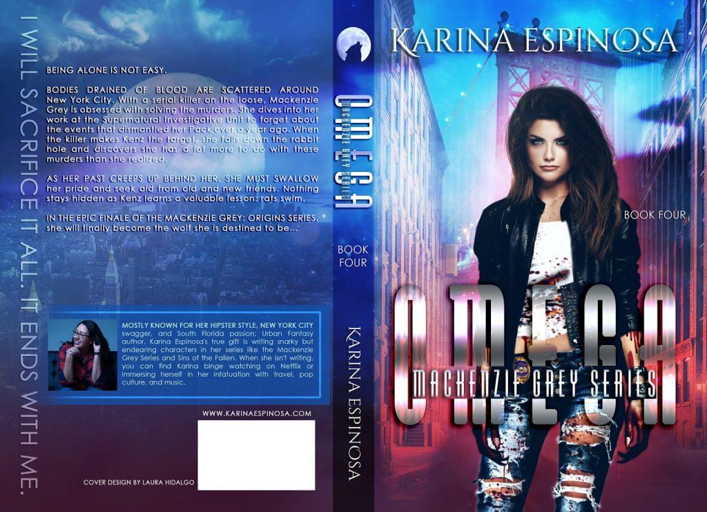 Omega (Mackenzie Grey #4) by Karina Espinosa
