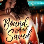 Bound and Saved (Miami Masters #1) by BJ Wane