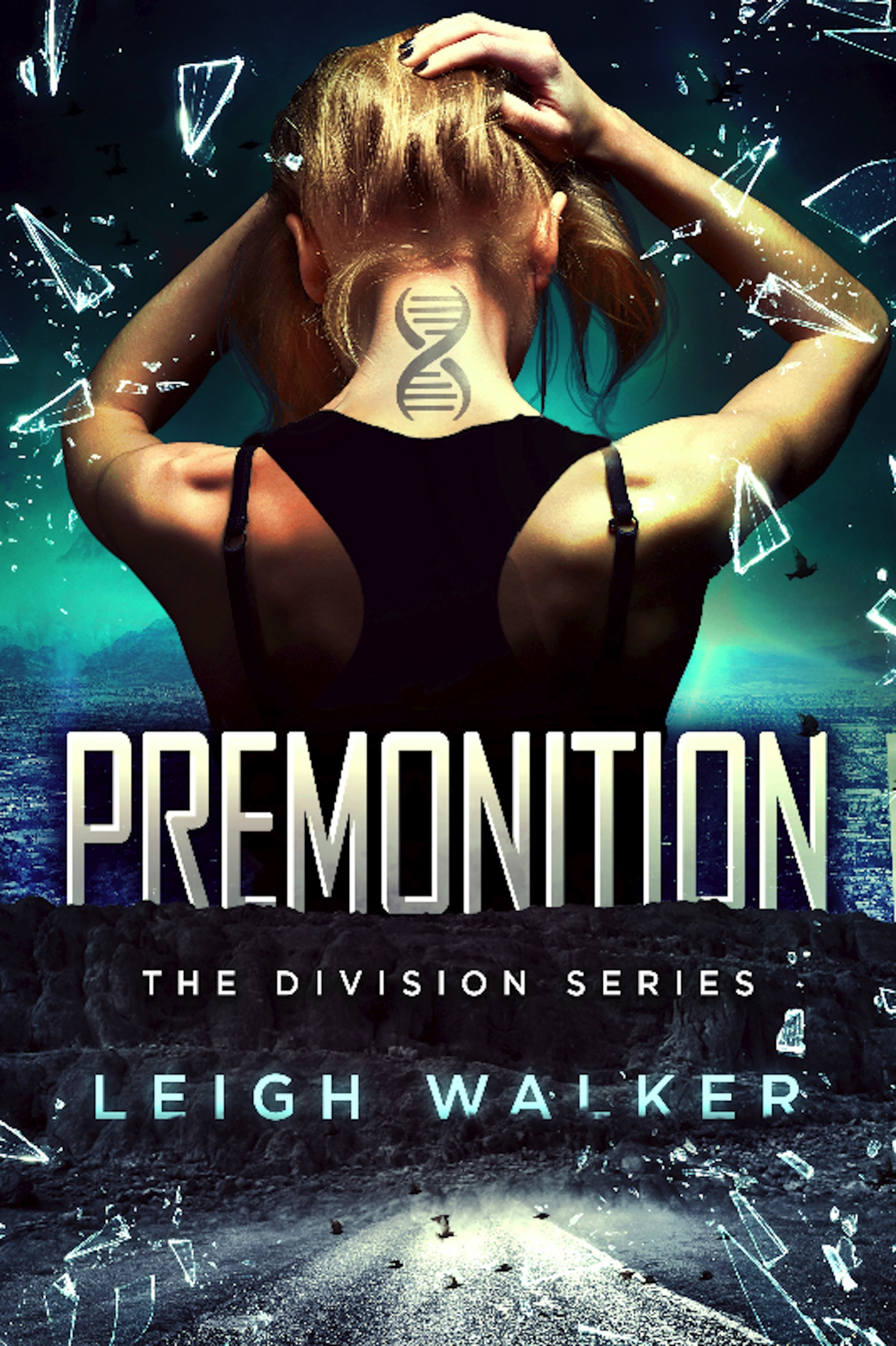 Premonition (The Division Series #1) byLeigh Walker