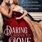 Daring a Rogue to Love: Historical Romance Box Set