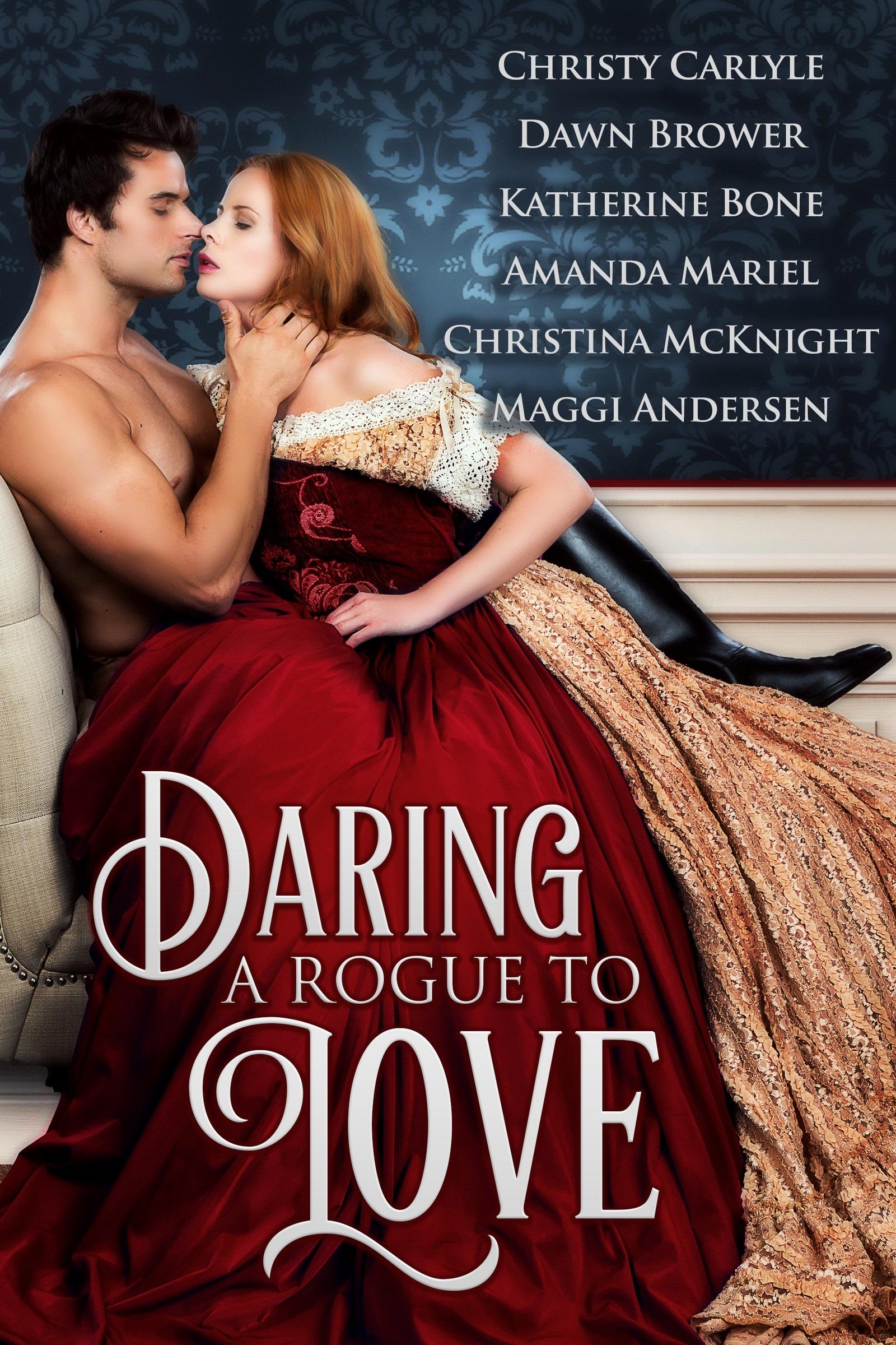 Daring a Rogue to Love: Historical Romance Box Set