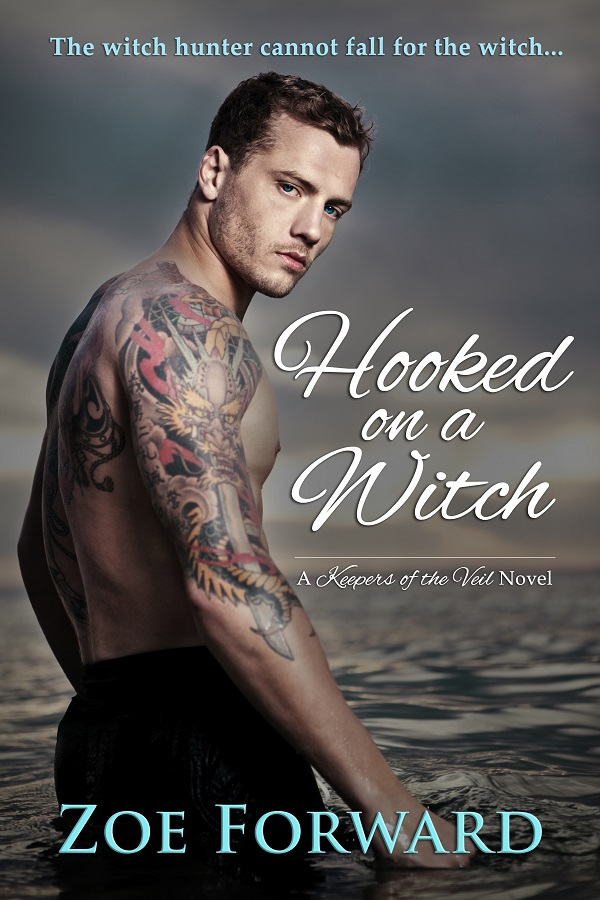 Hooked on a Witch (Keepers of the Veil #4) by Zoe Forward