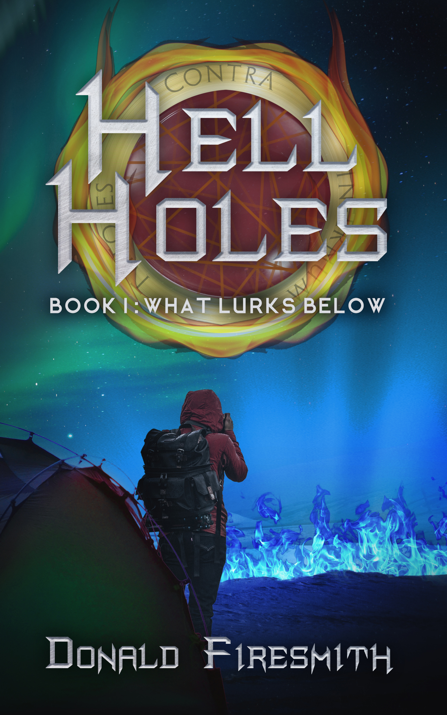 The Hell Holes Series by Donald Firesmith