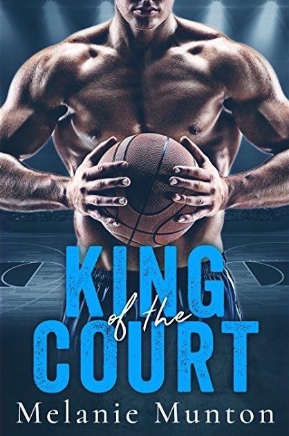 King of the Court by Melanie Munton