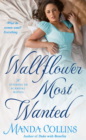 Wallflower Most Wanted (Studies in Scandal #3) by Manda Collins