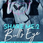 Share Me, Book 2: Bull's Eye by Evelyn Vox